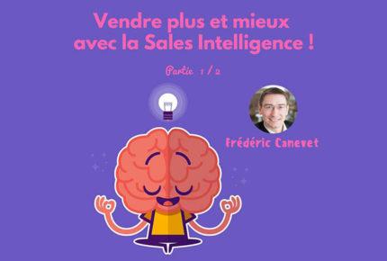 Vendre plus et mieux avec la sales intelligence ! (partie 1)