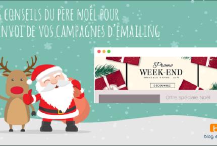 Les conseils du Père Noël pour l'envoi de vos campagnes d'emailing